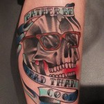 Rather be Dead than Cool Lettering Skull tattoo by Marked For Life