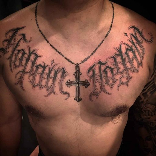 Script Tattoo Chicano on Chest