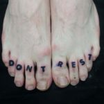 Don't Rest Tattoo on Toes